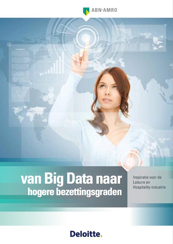 Rapport ABN / Deloitte: Van Big Data naar Hogere Bezettingsgraden